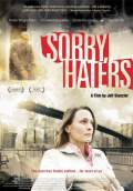 Sorry, Haters (2006) Poster #1 Thumbnail
