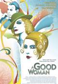 A Good Woman (2004) Poster #1 Thumbnail