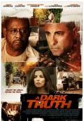 A Dark Truth (2013) Poster #1 Thumbnail