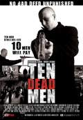Ten Dead Men (2008) Poster #1 Thumbnail