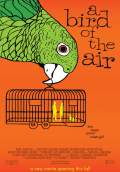 A Bird of the Air (2011) Poster #1 Thumbnail