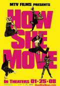 How She Move (2008) Poster #2 Thumbnail