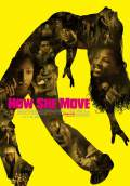 How She Move (2008) Poster #3 Thumbnail