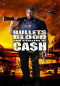 Bullets, Blood & a Fistful of Cash (2008) Poster #1 Thumbnail