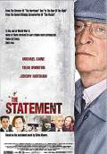 The Statement (2003) Poster #1 Thumbnail