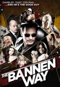 The Bannen Way (2010) Poster #1 Thumbnail
