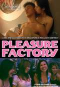 Pleasure Factory (2007) Poster #1 Thumbnail