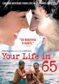Your Life in 65 (Tu vida en 65') (2006) Poster #1 Thumbnail