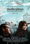 Dedication (2007) Poster #1 Thumbnail