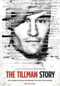 The Tillman Story (2010) Poster #2 Thumbnail