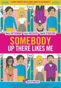 Somebody Up There Likes Me (2013) Poster #1 Thumbnail