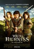 Your Highness (2011) Poster #1 Thumbnail