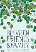 Between Friends and Family (2012) Poster #1 Thumbnail