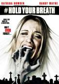 Hold Your Breath (2012) Poster #1 Thumbnail