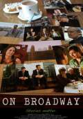 On Broadway (2008) Poster #1 Thumbnail