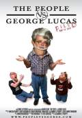 The People vs George Lucas (2010) Poster #1 Thumbnail