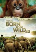 Born to be Wild (2011) Poster #1 Thumbnail