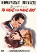 To Have and Have Not (1944) Poster #1 Thumbnail