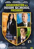Assassination of a High School President (2009) Poster #1 Thumbnail