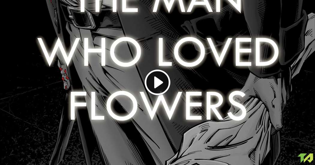 the man who loved flowers essay She loved flowers which could be relied on year after year and didn't mind   perspective of their own personal experience, whereas men can transcend nar.