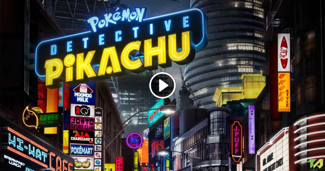 Pokémon Detective Pikachu Trailer (2019)