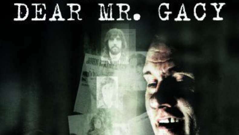 dear mr gacy 2011 traileraddict