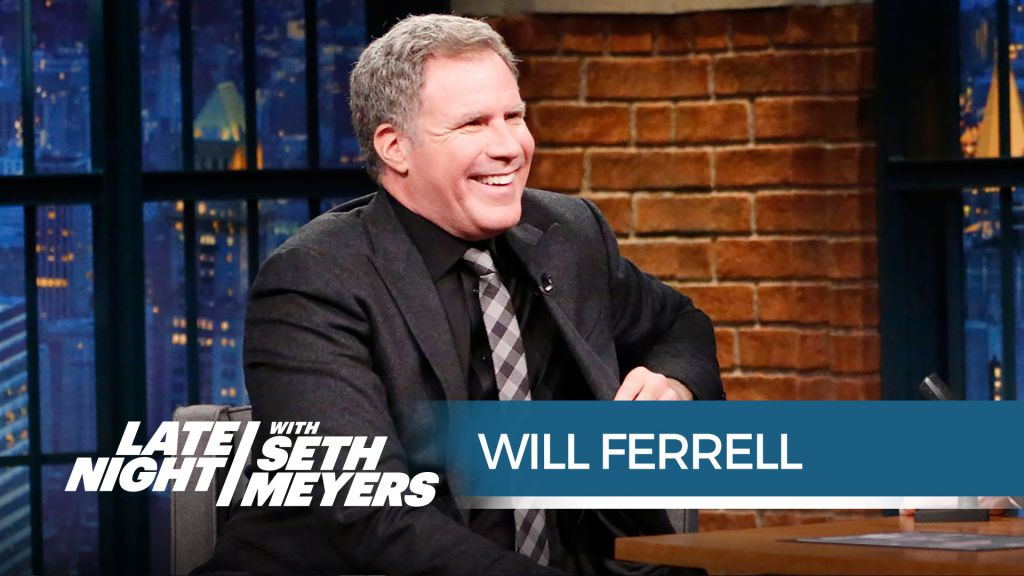 Will Ferrell on Late Night with Seth Meyers