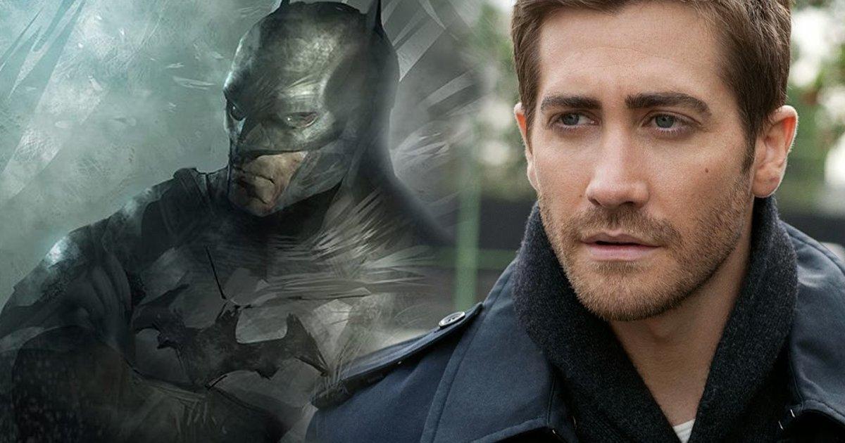 Matt Reeves Earmarks J... Jake Gyllenhaal Batman