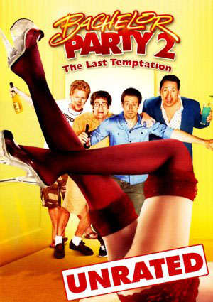 Bachelor Party 2: The Last Temptation Poster #1