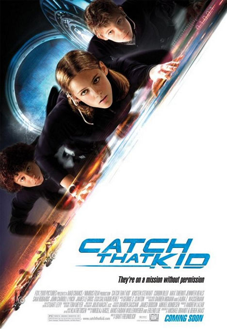 Catch That Kid Poster #1