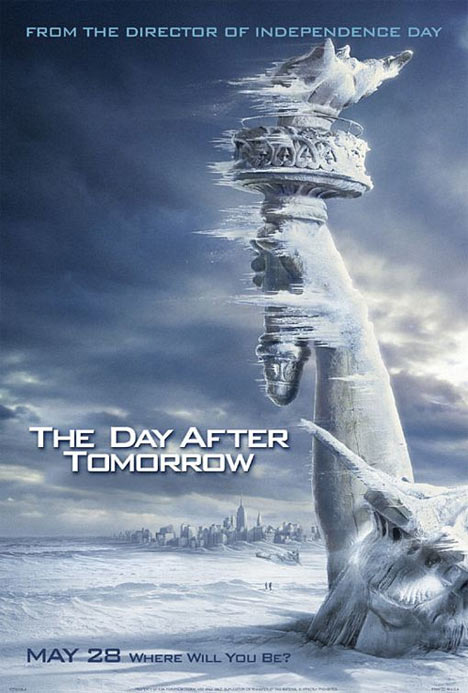 The Day After Tomorrow Poster #1