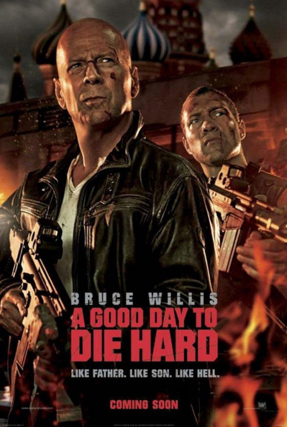 A Good Day to Die Hard Poster #2