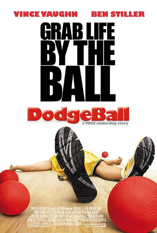 Dodgeball: A True Underdog Story Poster #1