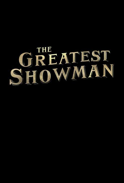 The Greatest Showman Poster #1
