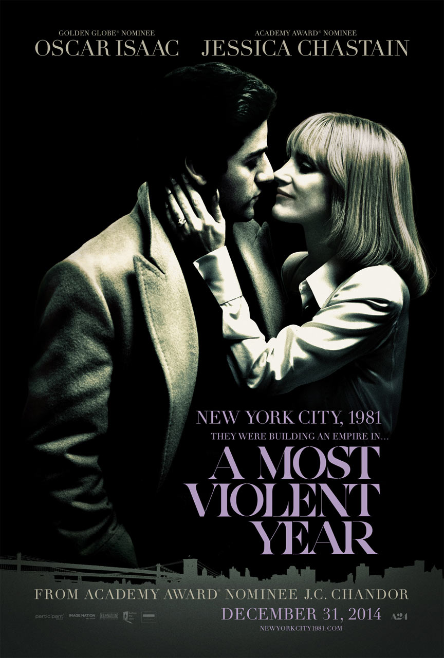 A Most Violent Year Poster #1