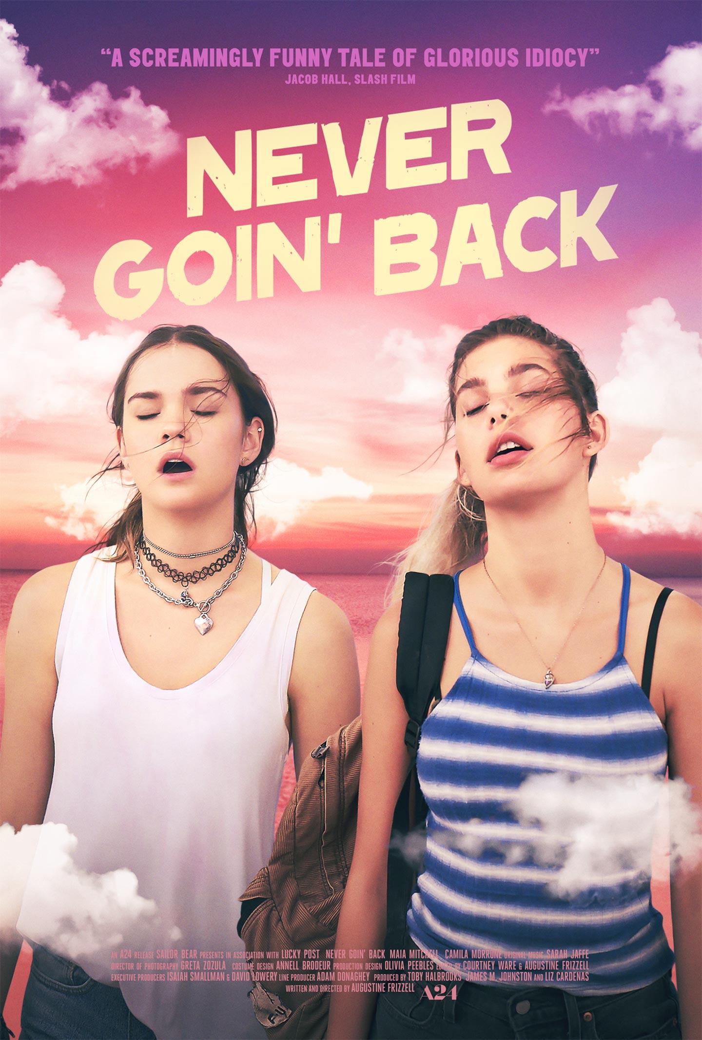 Never Goin' Back Poster #1