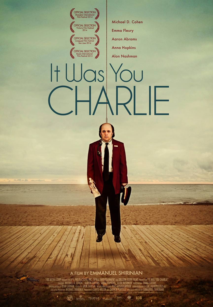 It Was You Charlie Poster #1