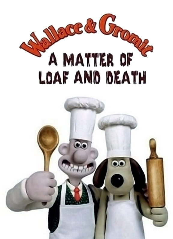 Wallace and Gromit: A Matter of Loaf and Death Poster #1