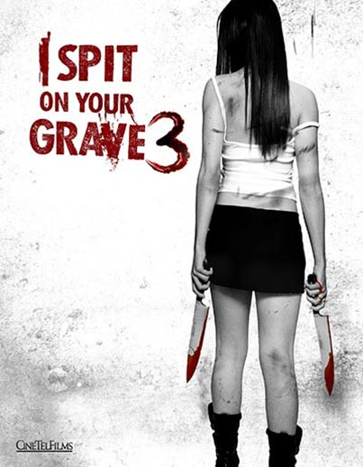 I Spit on Your Grave: Vengeance is Mine Poster #1