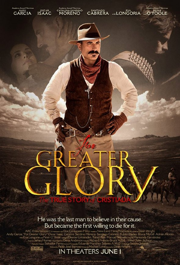 For Greater Glory Poster #1