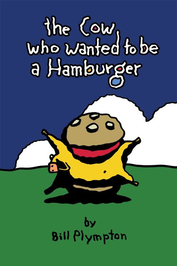 The Cow Who Wanted to Be a Hamburger Poster #1