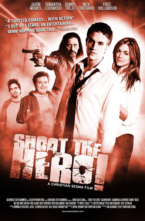 Shoot the Hero Poster #1