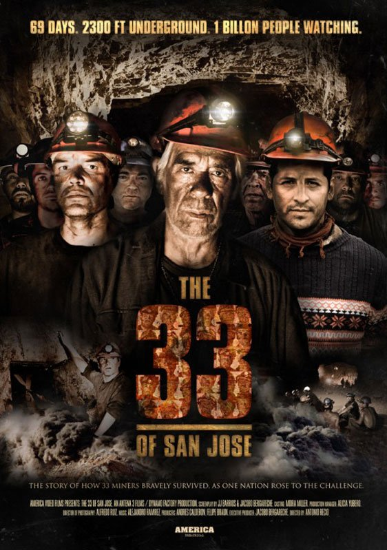 Atacama's 33 (The 33 of San Jose) Poster #1