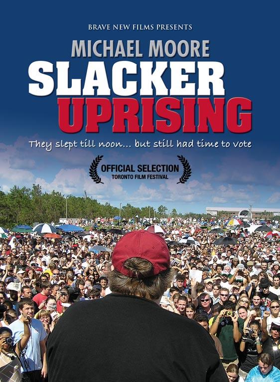 Slacker Uprising Poster #1