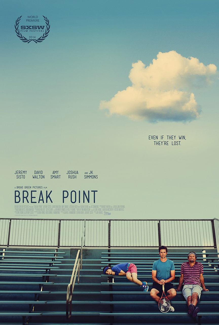 Break Point Poster #1