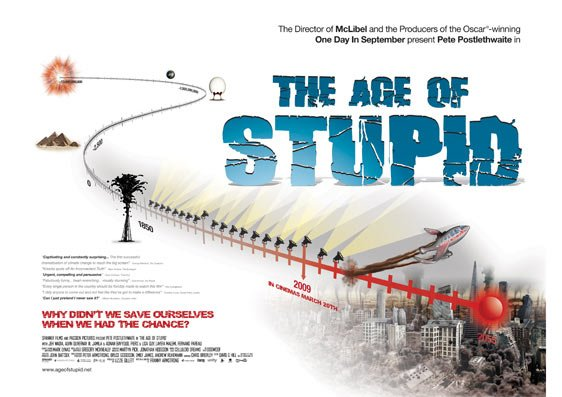 The Age of Stupid Poster #1