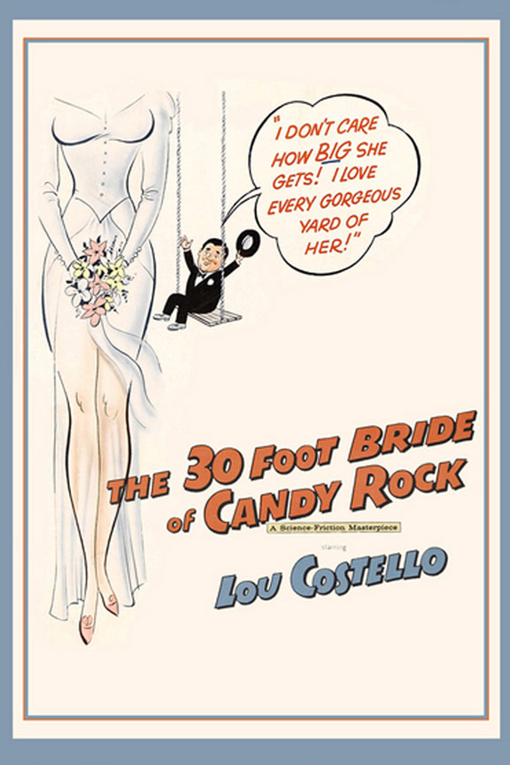 The 30 Foot Bride of Candy Rock Poster #1