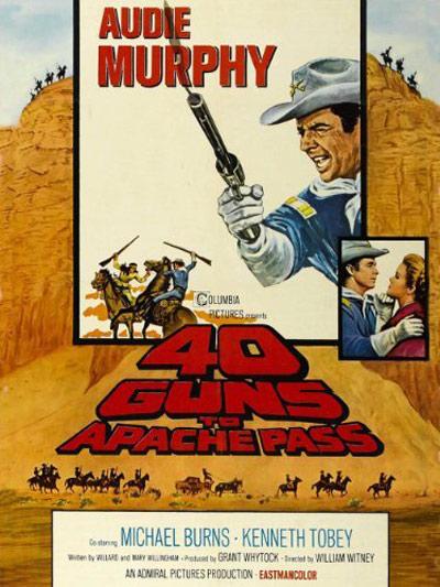 40 Guns to Apache Pass Poster #1