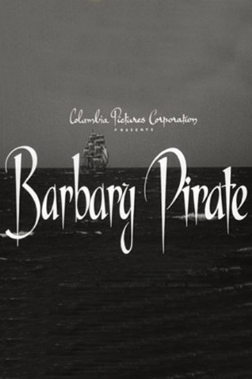 Barbary Pirate Poster #1
