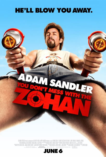 You Don't Mess with the Zohan Poster #3